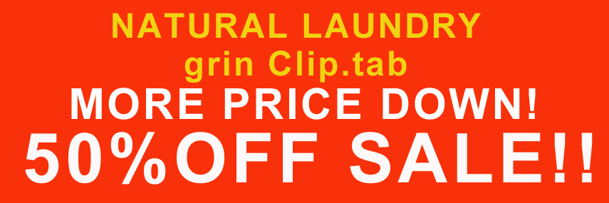 NATURAL LAUNDRY・grin・Clip.tab 50%Off!